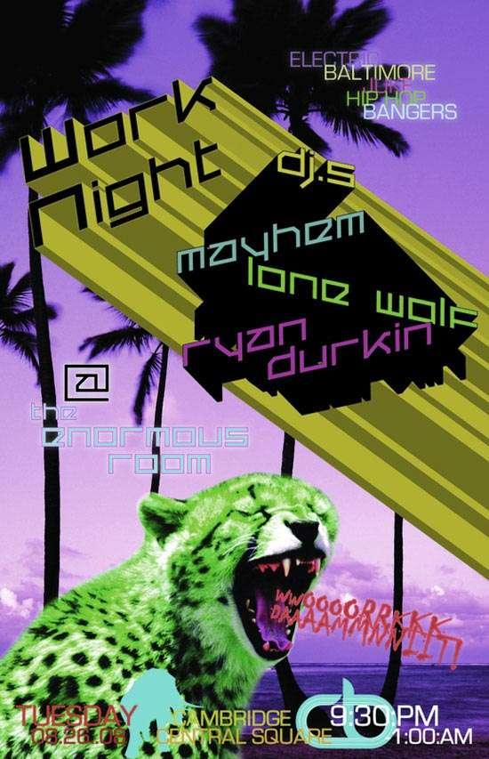Work Night @ Enormous Room w/DJ Mayhem